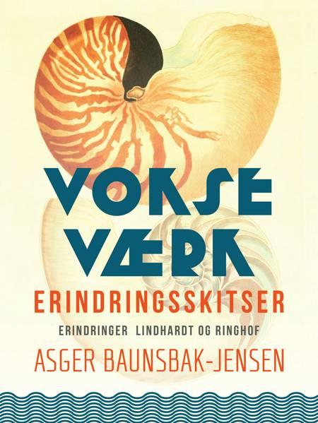 Vokseværk af Asger Baunsbak-Jensen