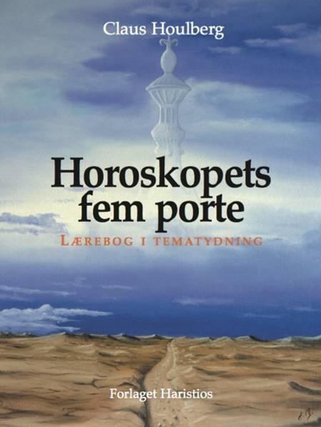 Horoskopets fem porte af Claus Houlberg