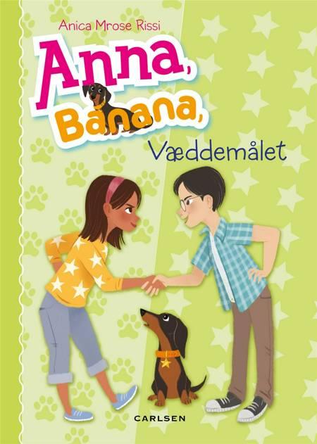 Anna Banana - Væddemålet af Anica Mrose Rissi