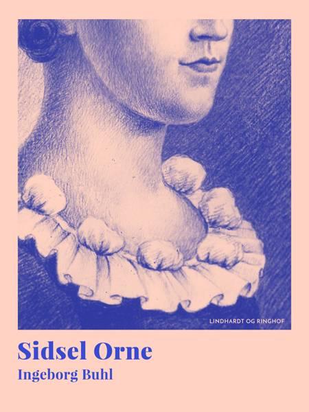 Sidsel Orne af Ingeborg Buhl
