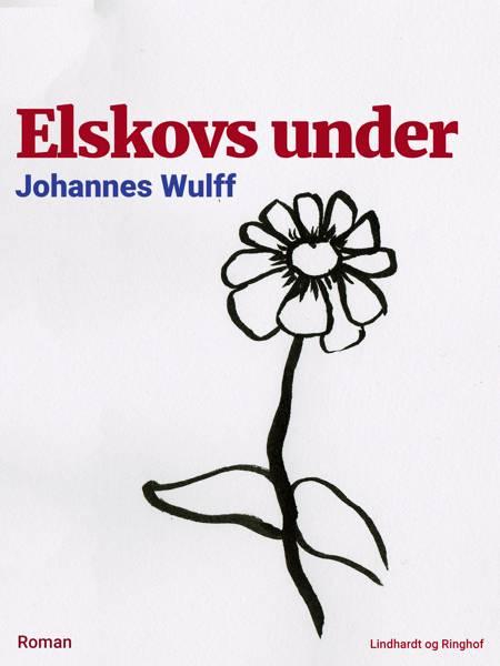 Elskovs under af Johannes Wulff