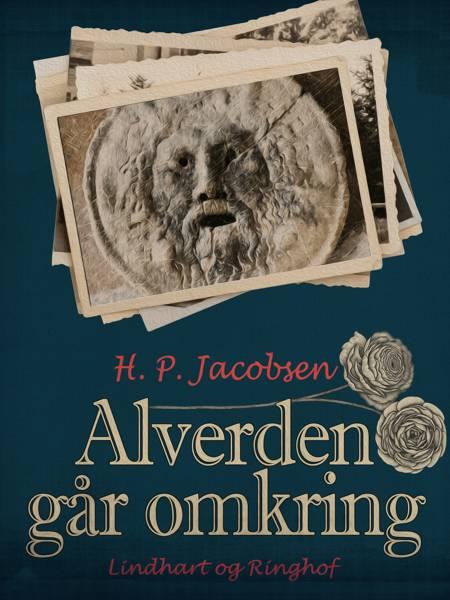 Alverden går omkring af H. P. Jacobsen og H.P. Jacobsen
