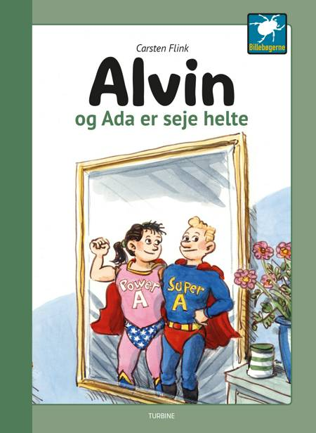 Alvin og Ada er seje helte af Carsten Flink