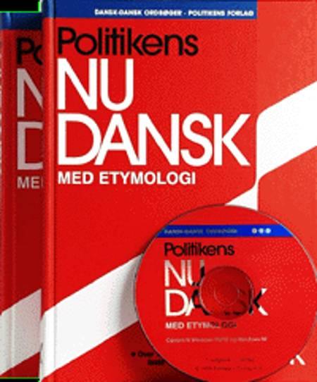Politikens nudansk ordbog med etymologisk ordbog
