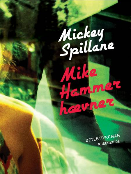 Mike Hammer hævner af Mickey Spillane