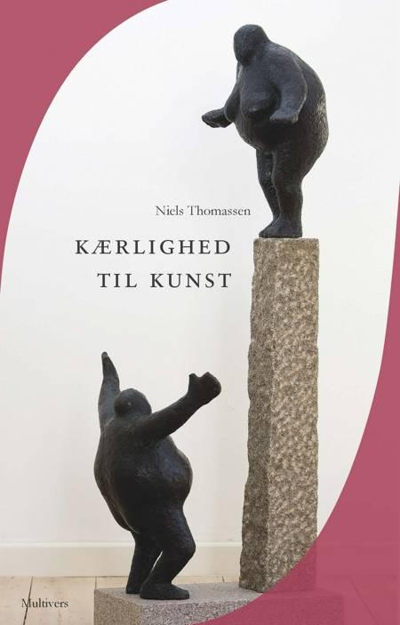 Kærlighed til kunst af Niels Thomassen
