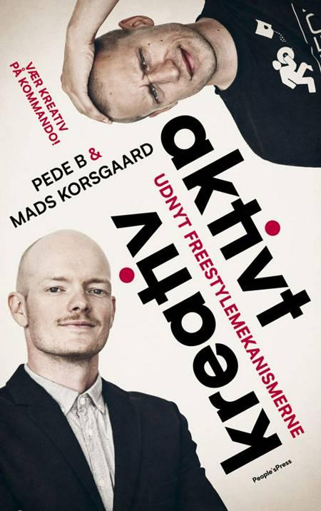 Aktivt kreativ af Mads Korsgaard, Pede B og Peter Ankjær Bigaard m.fl.
