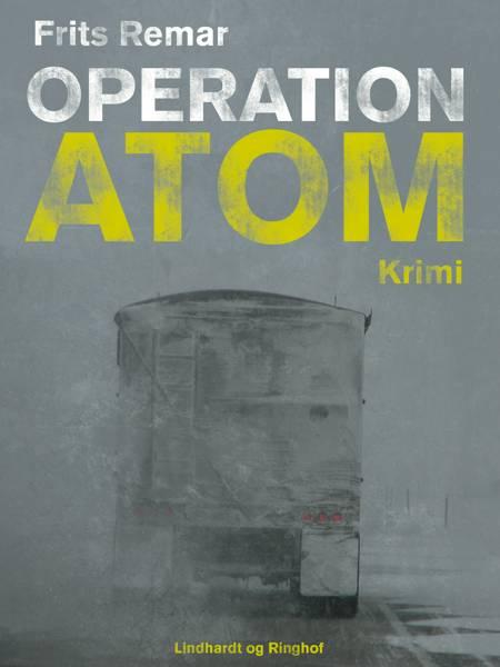 Operation Atom af Frits Remar