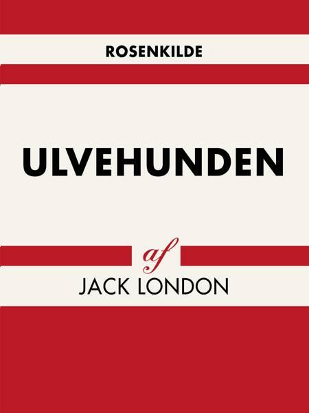 Ulvehunden af Jack London