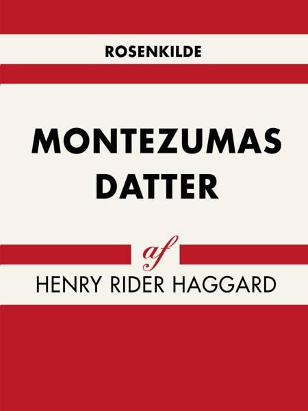 Montezumas datter af Henry Rider Haggard