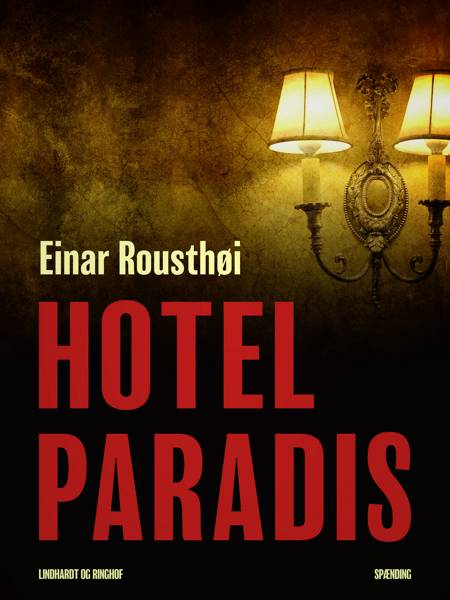 Hotel Paradis af Einar Rousthøi