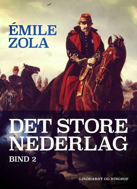 Det store nederlag - bind 2 af Émile Zola