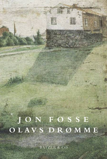 Olavs drømme af Jon Fosse
