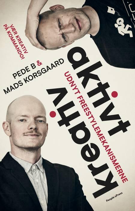 Aktivt kreativ af Mads Korsgaard, Pede B og Peter Ankjær Bigaard