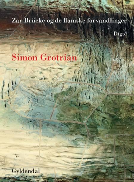 Zar Brücke og de flamske forvandlinger af Simon Grotrian