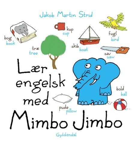 Lær engelsk med Mimbo Jimbo af Jakob Martin Strid