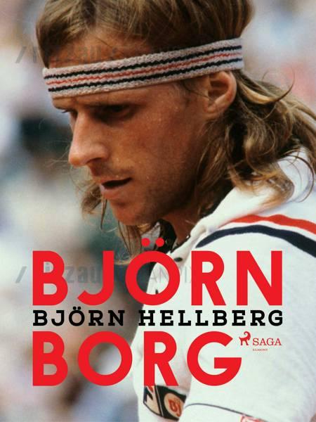 Björn Borg af Björn Hellberg