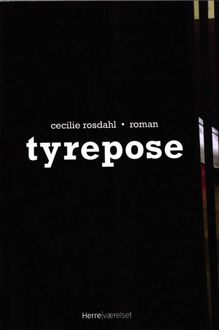 Tyrepose af Cecilie Rosdahl