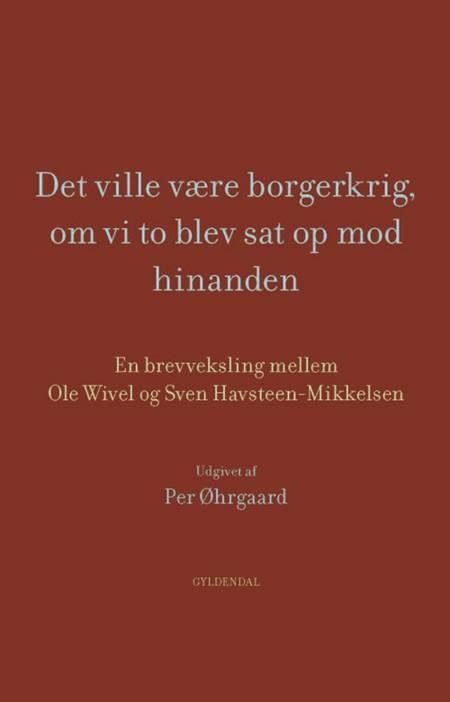 Godt er med varm hånd ven at møde af Ole Wivel og Sven Havsteen-Mikkelsen