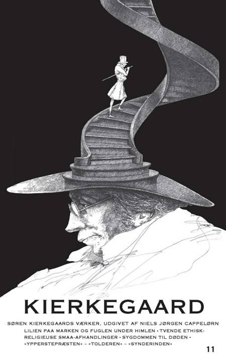 Lilien paa Marken og Fuglen under Himlen / Tvende ethisk-religieuse Smaa-Afhandlinger / Sygdommen til Døden / ''Ypperstepræst af Søren Kierkegaard