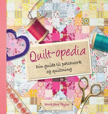 Quilt-opedia af Laura Jane Taylor