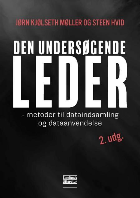 Den undersøgende leder, 2. udgave af Jørn Kjølseth Møller og Steen Hvid