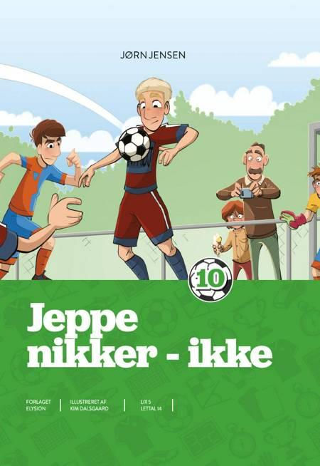 Jeppe - nikker - ikke af Jørn Jensen