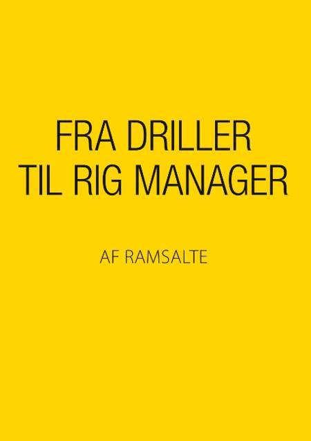Fra driller til rig manager af Ramsalte