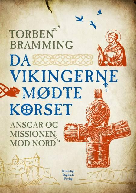 Da vikingerne mødte korset af Torben Bramming