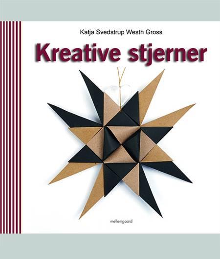 Kreative stjerner af Katja Svedstrup Westh Gross