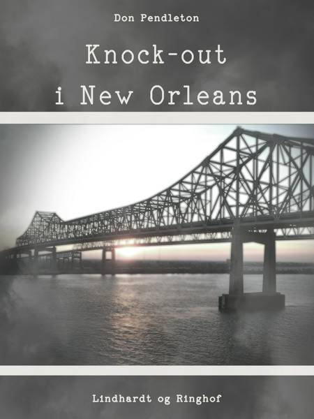 Knock-out i New Orleans af Don Pendleton
