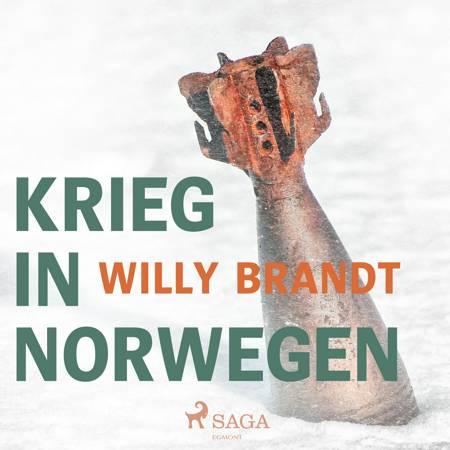 Krieg in Norwegen af Willy Brandt