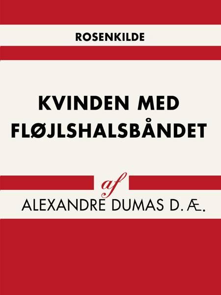 Kvinden med fløjlshalsbåndet af Alexandre Dumas