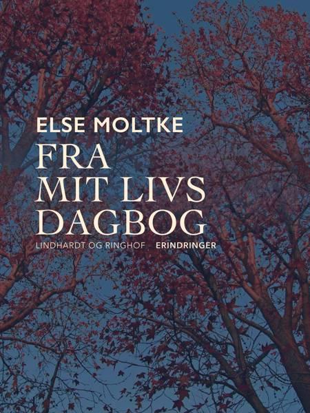 Fra mit livs dagbog af Else Moltke