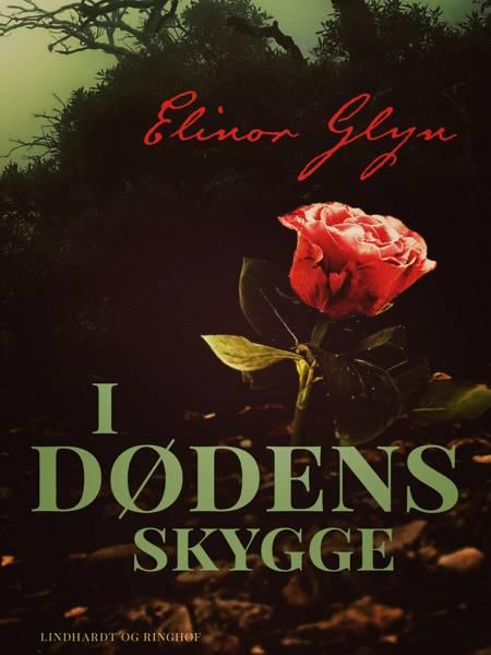 I dødens skygge af Elinor Glyn