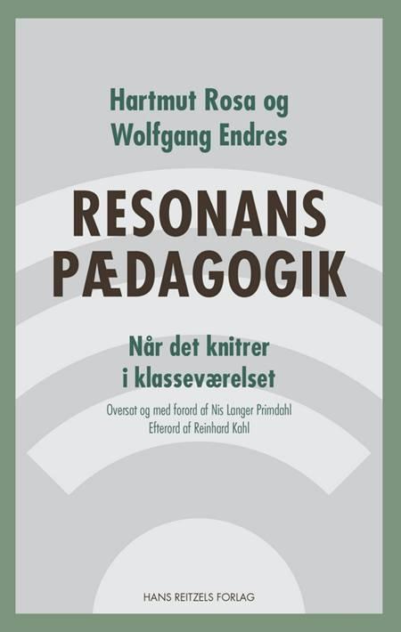 Resonanspædagogik af Hartmut Rosa og Wolfgang Endres