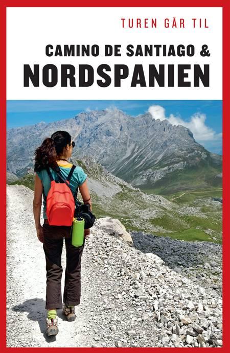 Turen går til Camino de Santiago & Nordspanien af Ole Loumann