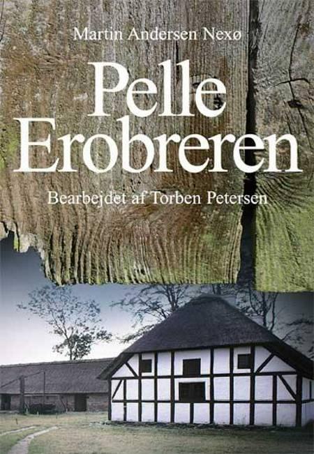 Pelle Erobreren af Martin Andersen Nexø