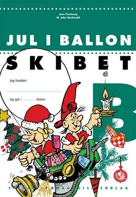 Jul i ballonskibet B af Jens Porsborg