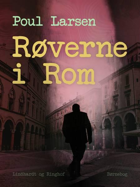 Røverne i Rom af Poul Larsen