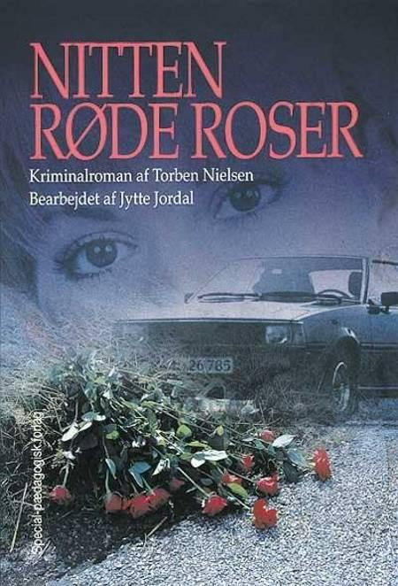 Nitten røde roser af Torben Nielsen