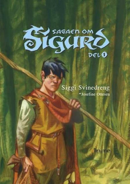 Siggi Svinedreng af Josefine Ottesen