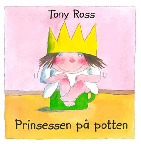 Prinsessen på potten af Tony Ross