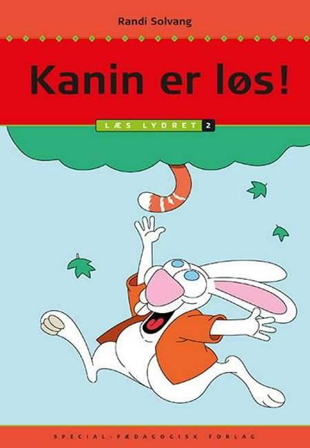 Kanin er løs! af Randi Solvang