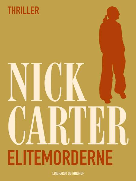 Elitemorderne af Nick Carter