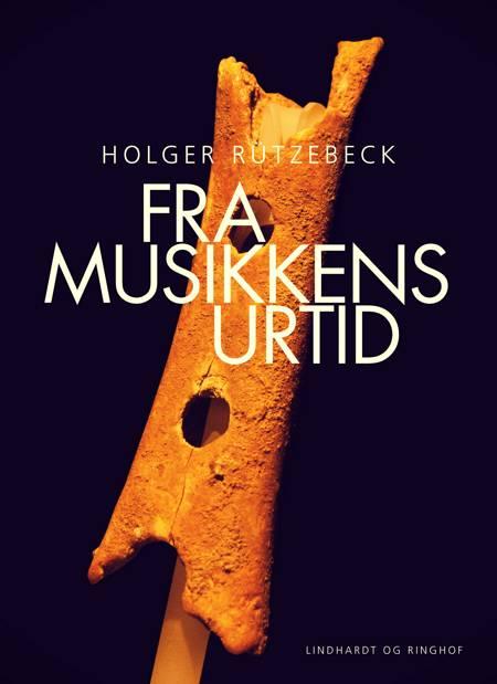 Fra Musikkens urtid af Holger Rützebeck