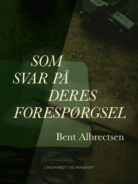 Som svar på Deres forespørgsel af Bent Albrectsen
