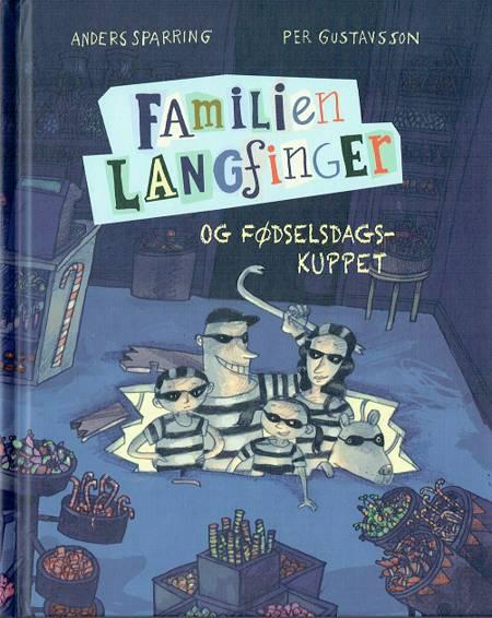 Familien Langfinger og fødselsdagskuppet af Anders Sparring