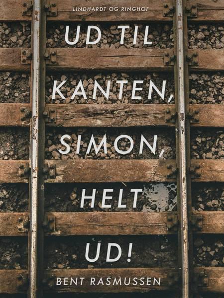Ud til kanten, Simon, Helt ud! af Bent Rasmussen