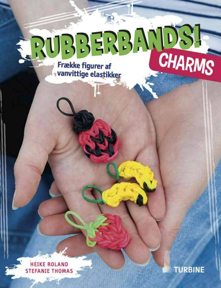 Rubberbands! Charms af Heike Roland og Stefanie Thomas